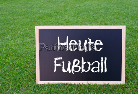 heute fussball kreide tafel auf