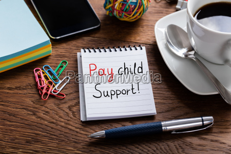 pay child support concept written on